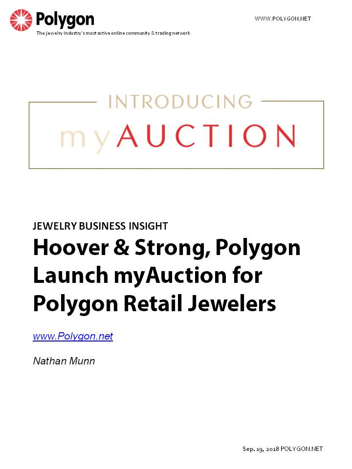 Hoover & Strong and Polygon Launch myAuction for Polygon Retail Jewelers