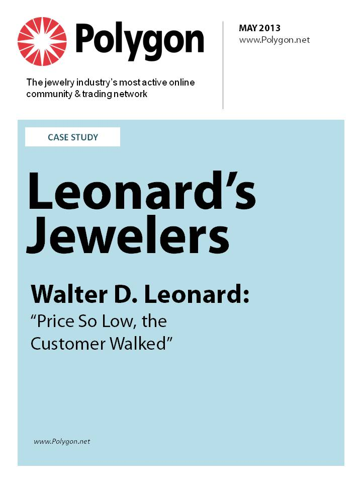 "Leonard's Jewelers - Walter D. Leonard: ""Price So Low, The Customer Walked"""