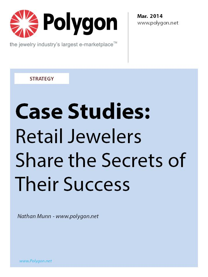 Case Studies: Retail Jewelers Share the Secrets of Their Success