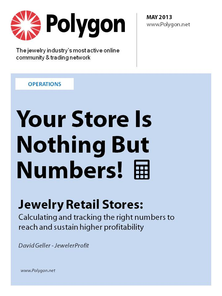 Your Jewelry Store is Nothing But Numbers: Calculating and Tracking the Right Numbers to Reach and Sustain Higher Profitability