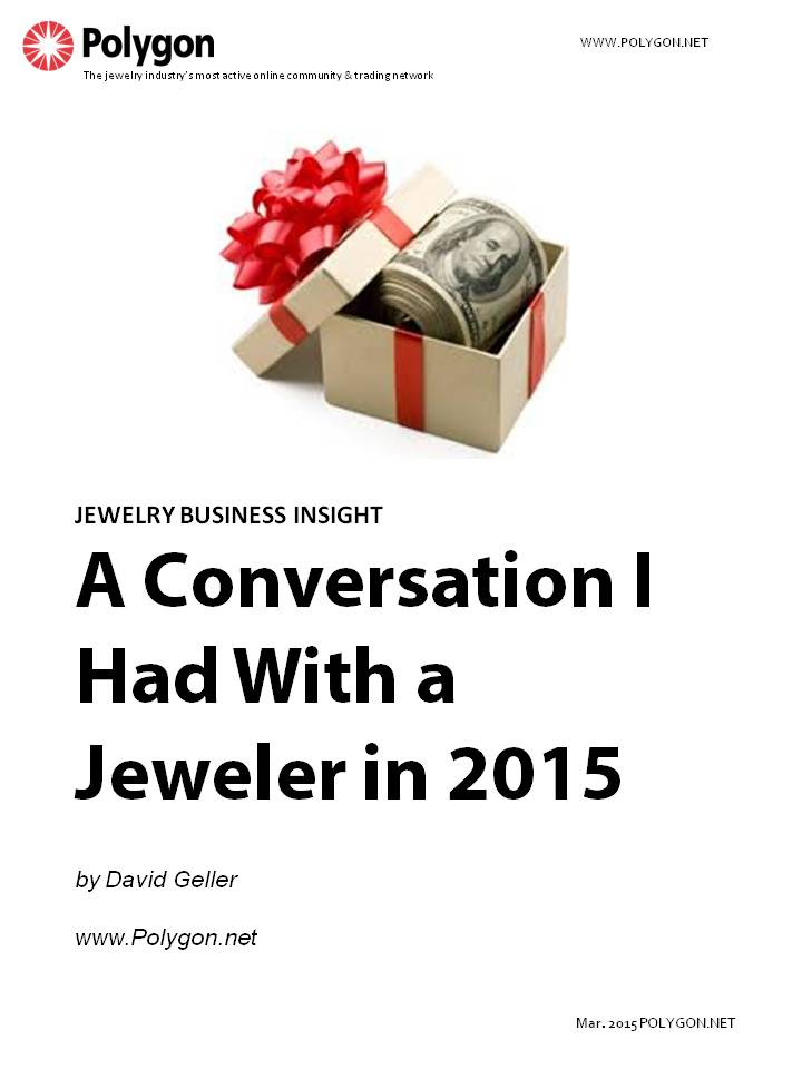 A Conversation I Had With A Jeweler In 2015