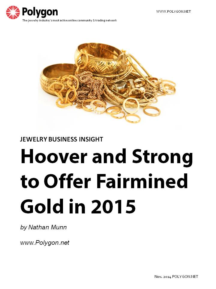 Hoover and Strong to Offer Fairmined Gold in 2015