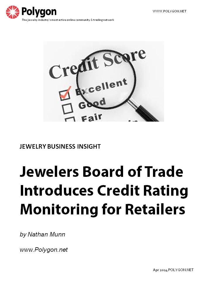 Jewelers Board of Trade Introduces Credit Rating Monitoring for Retailers
