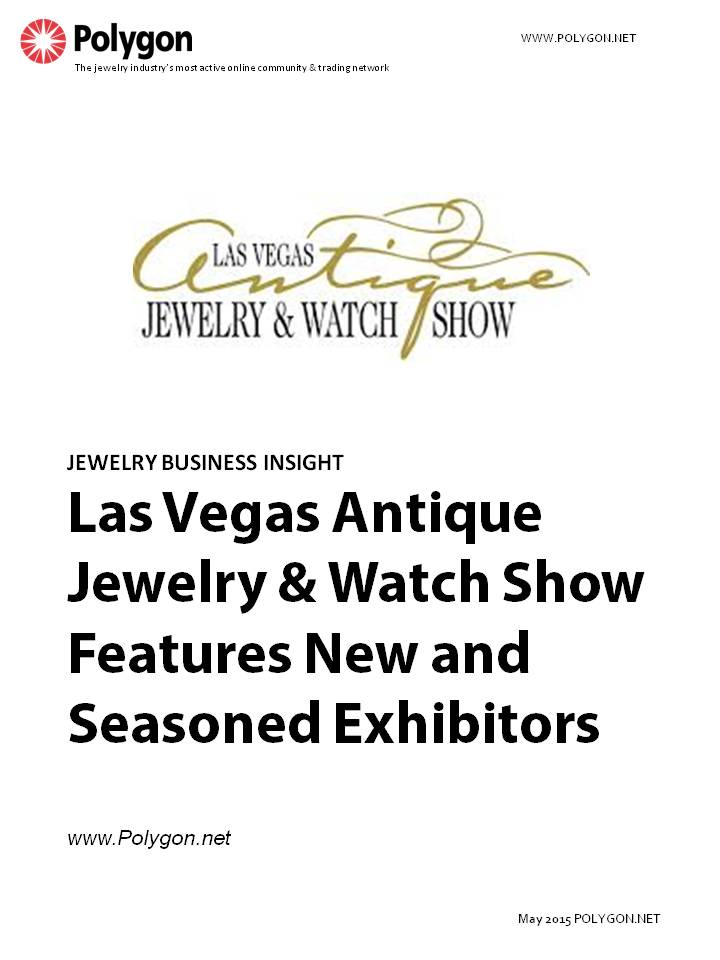 Las Vegas Antique Jewelry & Watch Show to Feature New and Seasoned Exhibitors