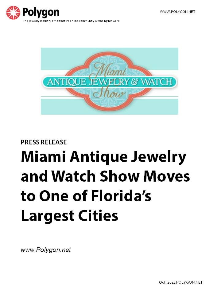 The Miami Antique Jewelry & Watch Show Moves to One of Florida's Largest Cities