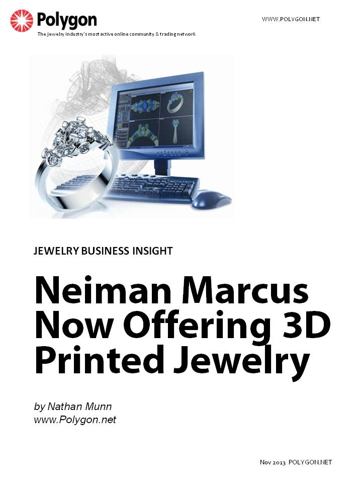 Neiman Marcus Now Offering 3D Printed Jewelry