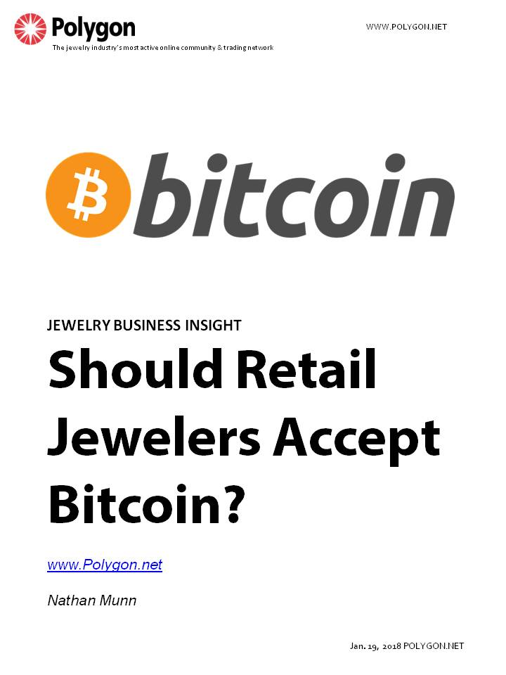 Should Retail Jewelers Accept Bitcoin and Other Cryptocurrencies?