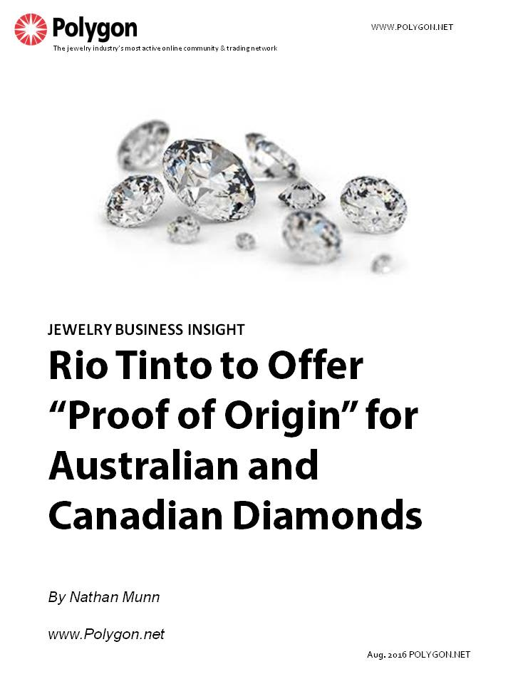 "Rio Tinto to Offer ""Proof of Origin"" for Australian and Canadian Diamonds"
