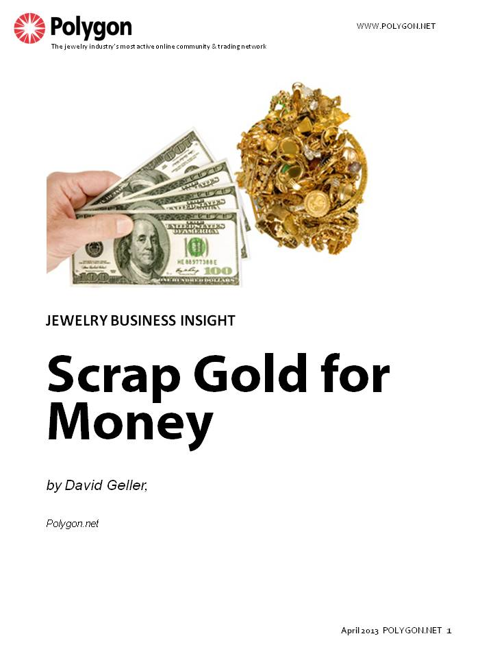 How are you going to make money in your store? When everyone has finally sold all of their scrap gold!