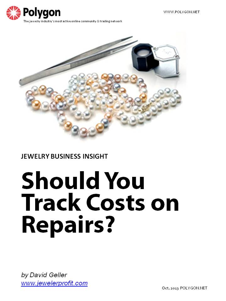 Should You Track Costs on Repairs, Custom Work and Other Jobs in Your Jewelry Store?