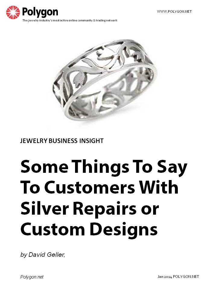 Some Things To Say To Customers With Silver Repairs Or Custom Designs
