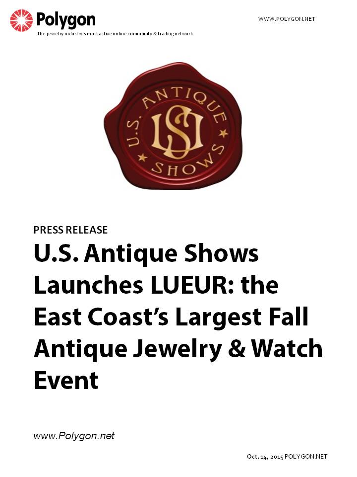 U.S. Antique Shows Launches LUEUR: The East Coast's Largest Fall Antique Jewelry & Watch Event